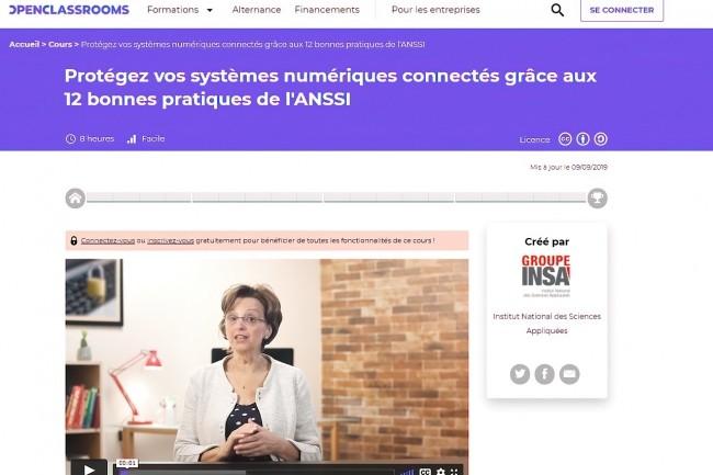 Conçu par le Cnam et diffusé sur le plateforme Openclassrooms, le Mooc «Protéger vos systèmes numériques connectés grâce aux 12 bonnes pratiques de l'Anssi» est ouvert à tous.