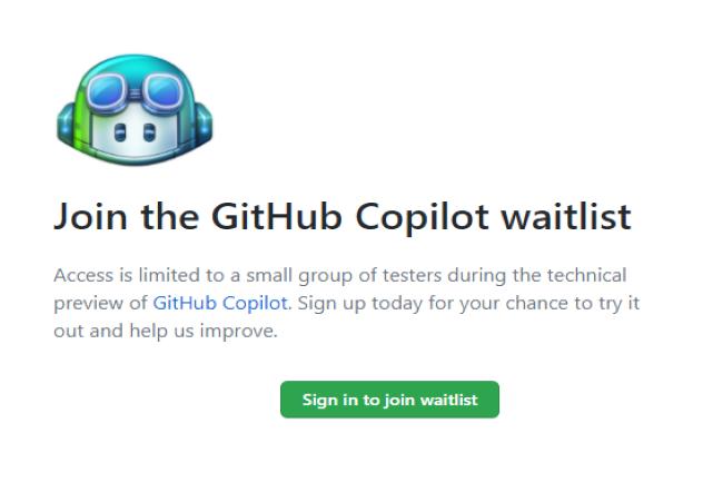 L'acc�s pour tester le service Copilot de Github est limit�, mais il est possible de s'inscrire sur une liste d'attente. (Cr�dit photo: DR)