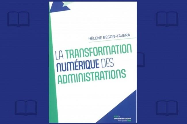 � La transformation num�rique des administrations � est publi� par La Documentation Fran�aise. (Cr�dit : CIO Online)