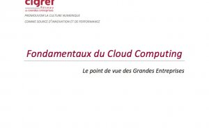 Le Cigref publie son second livre blanc sur le cloud