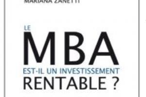 Un MBA, pourquoi faire ?