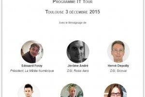 IT Tour Toulouse : Venez échanger avec les DSI et RSSI de la région