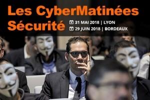 CyberMatinées Sécurité à Lyon et Bordeaux : Inscriptions ouvertes