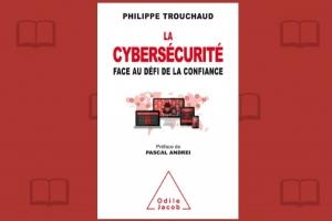 Combiner confiance et cybersécurité