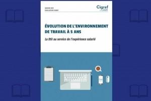 L'évolution du digital workplace scrutée par le Cigref