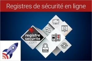 France Entreprise Digital : Découvrez aujourd'hui Registres de sécurité en ligne
