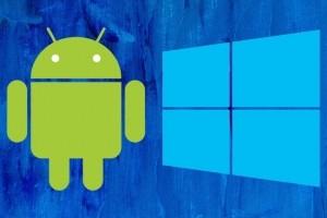 10 façons de bien combiner Android et Windows 10 (1ere partie)