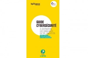 Cybers�curit� : Les conseils de Bpifrance et Cybermalveillance aux PME-ETI