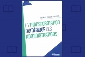 Comprendre les enjeux de la transformation num�rique dans les administrations