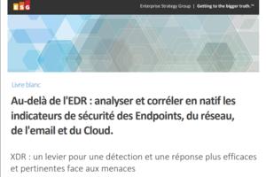 Au-delà de l'EDR : analyser et corréler en natif les indicateurs de sécurité des Endpoints, du réseau, de l'email et du Cloud