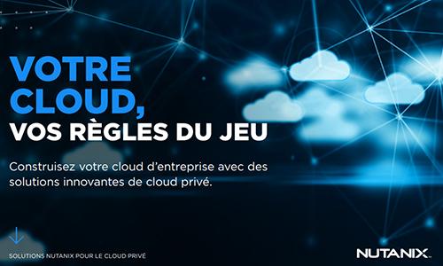 Guide : construire son cloud d'entreprise avec des solutions innovantes de cloud priv�