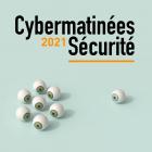 Cybermatin�e S�curit� 2021 - R�gion Nouvelle Aquitaine