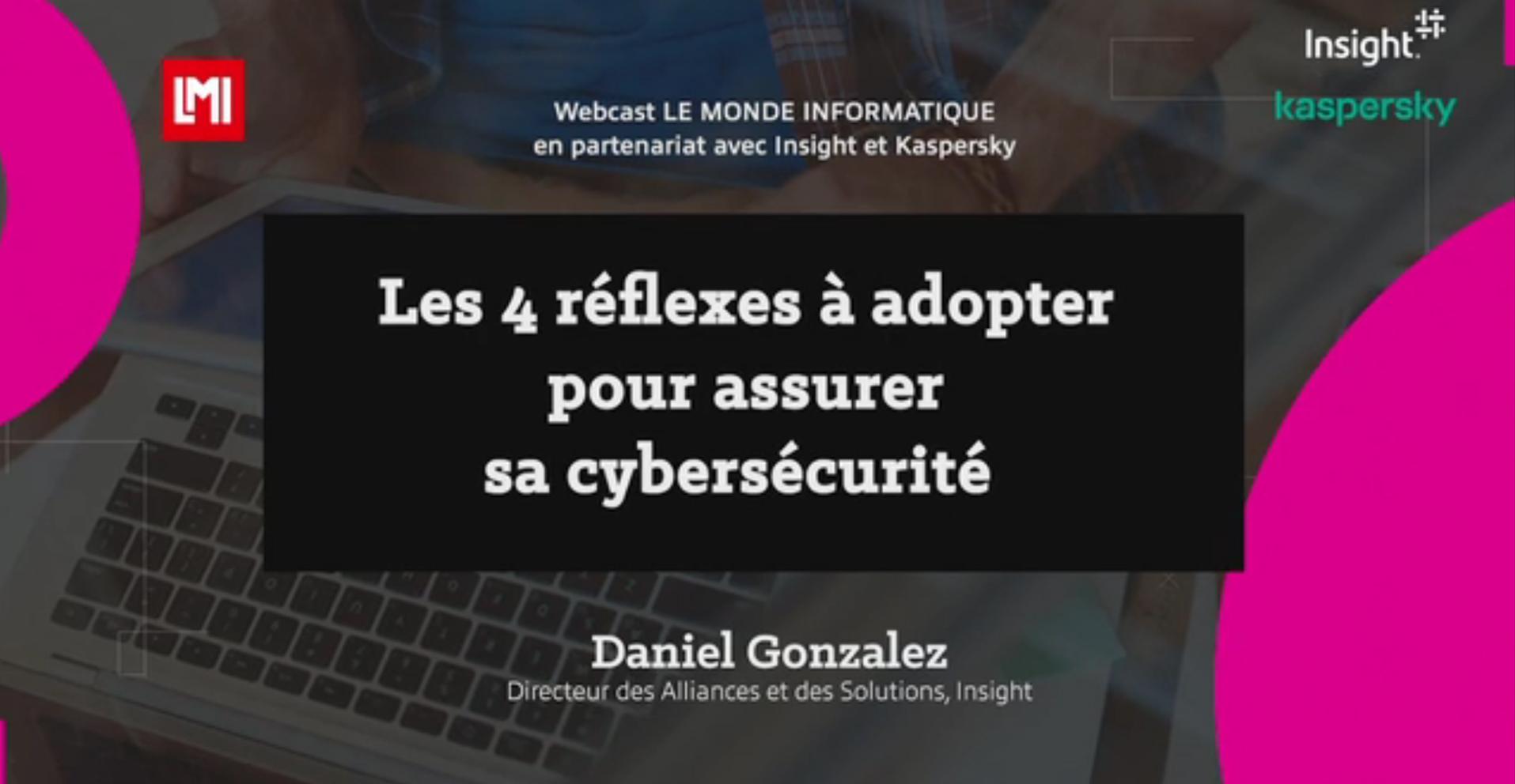 4 réflexes à adopter pour assurer la cybersécurité