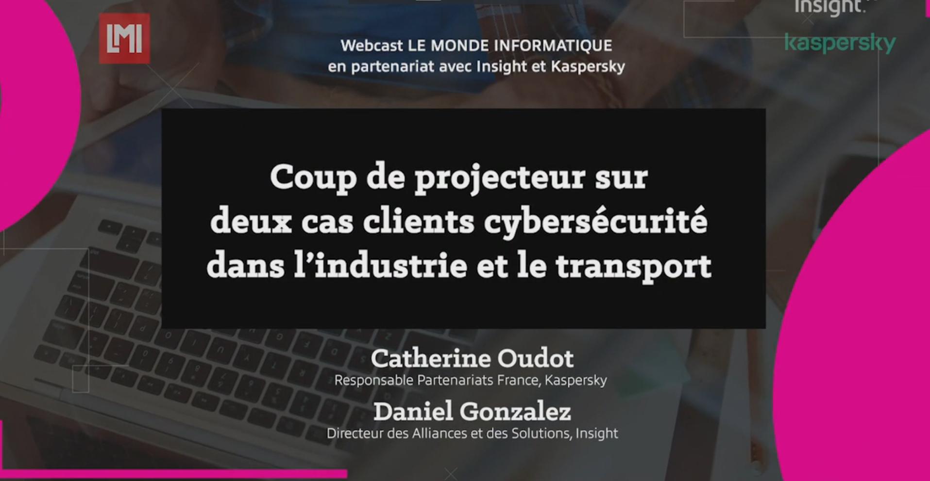 Cas clients : Cybersécurité dans le secteur de l'industrie et les transports