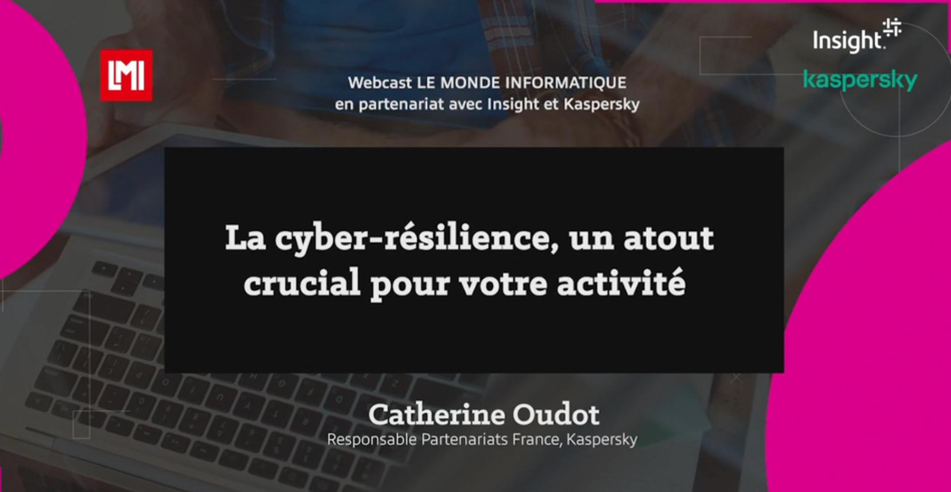 Cyber-résilience, un atout crucial pour l'activité de votre entreprise