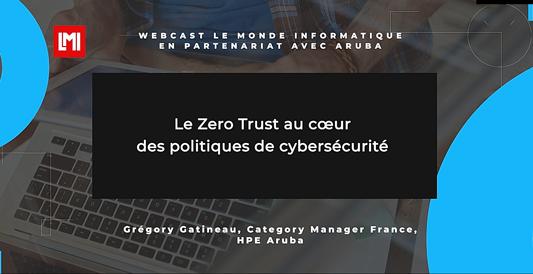 Vidéo : le Zéro Trust au cœur des politiques de cybersécurité (campus)
